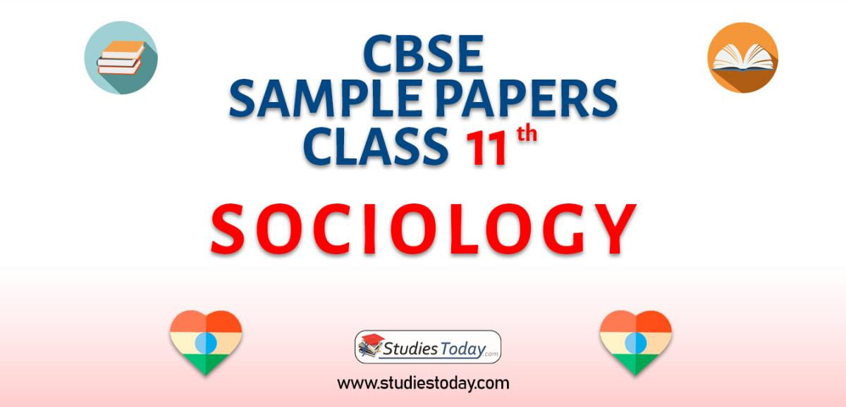 CBSE Sample Paper for Class 11 sociology