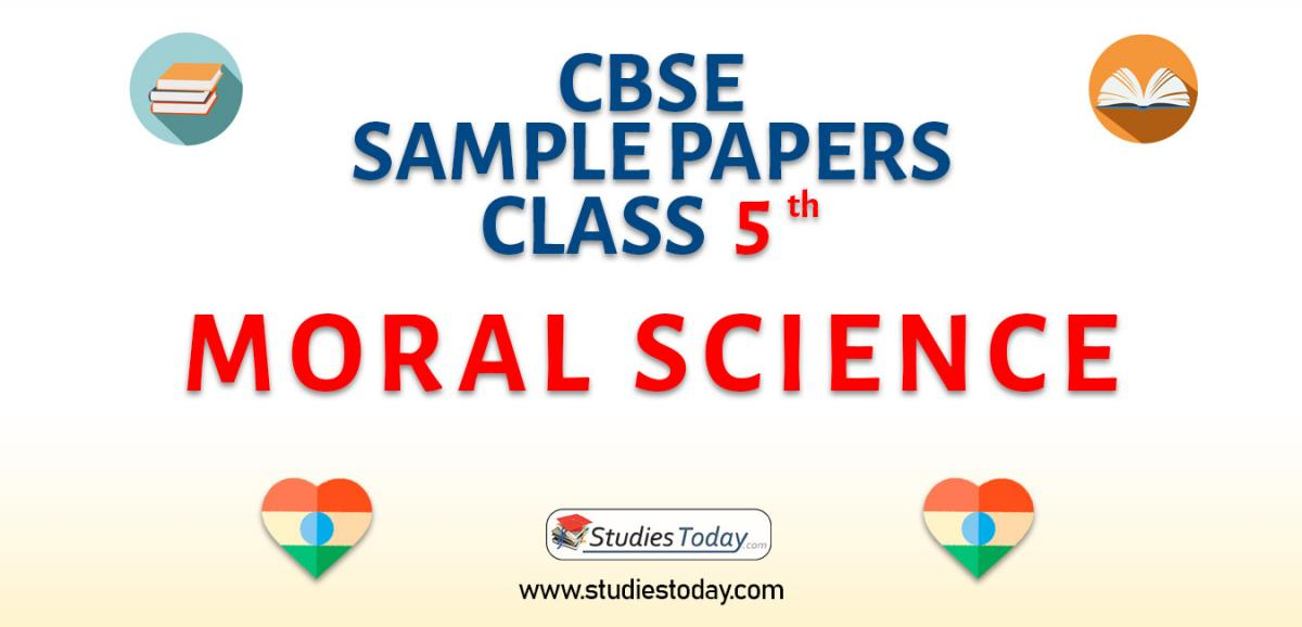 CBSE Sample Paper for Class 5 Moral Science