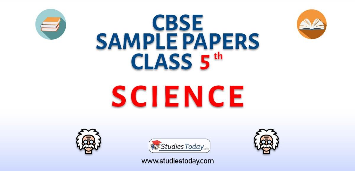 CBSE Sample Paper for Class 5 Science