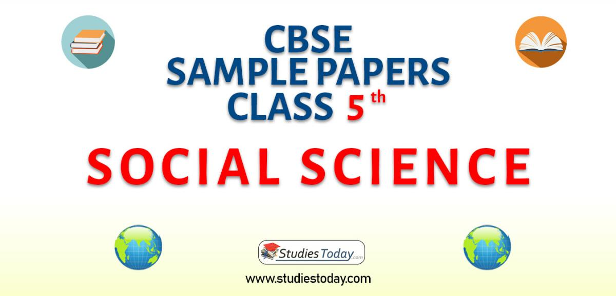 CBSE Sample Paper for Class 5 Social Science