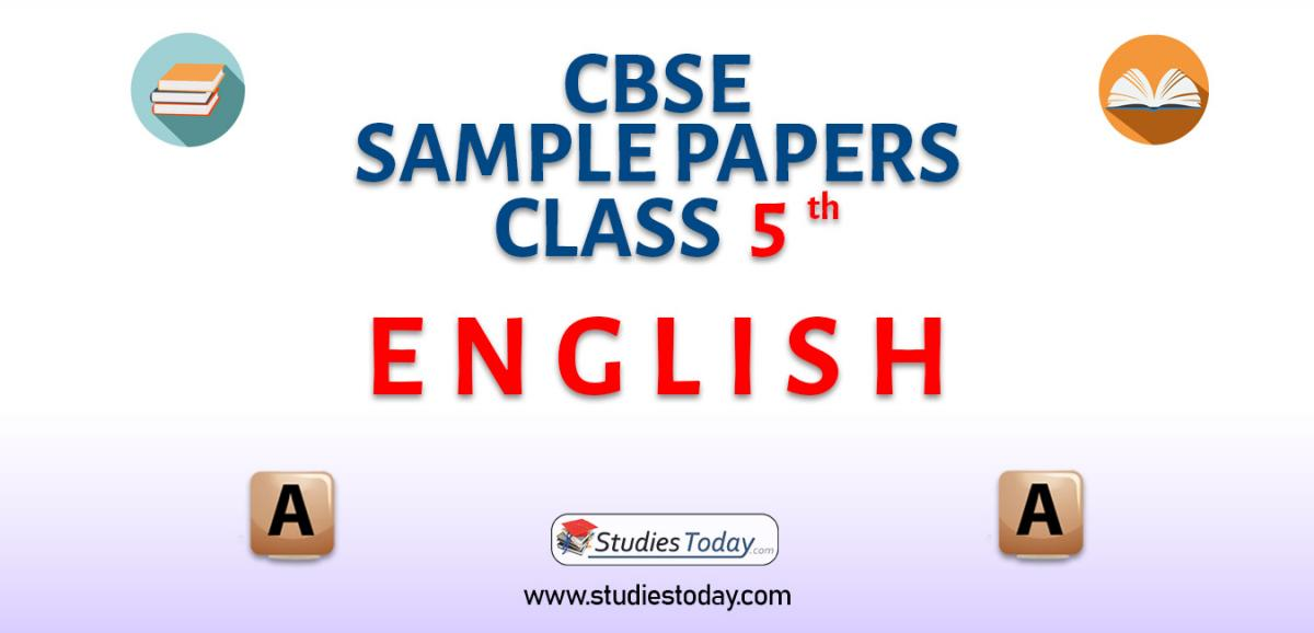 CBSE Sample Paper for Class 5 English