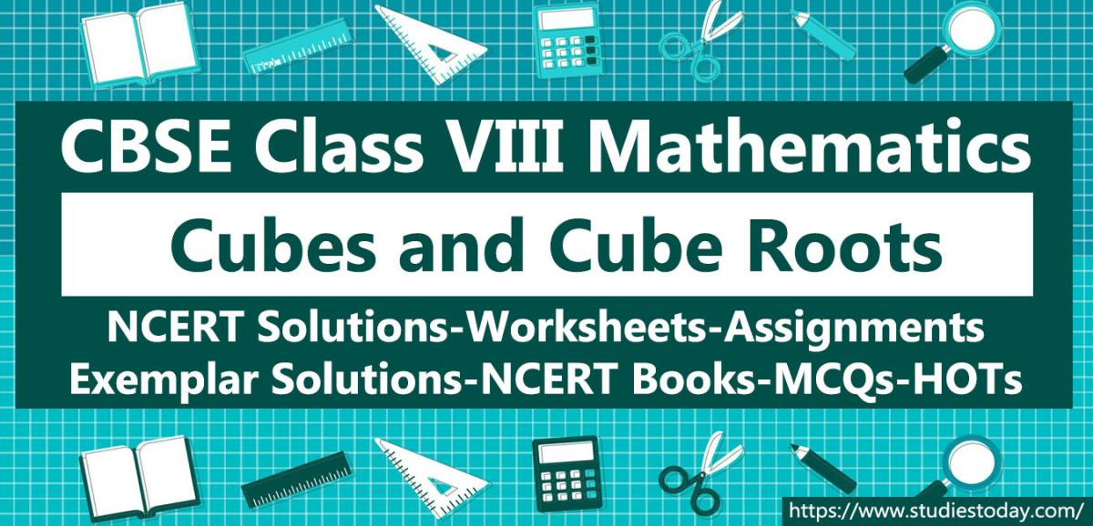 NCERT Solutions for Class 8 Cubes and Cube Roots