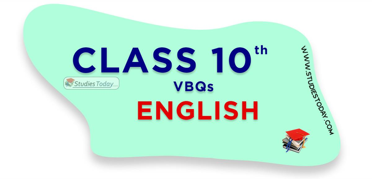CBSE Class 10 English VBQs