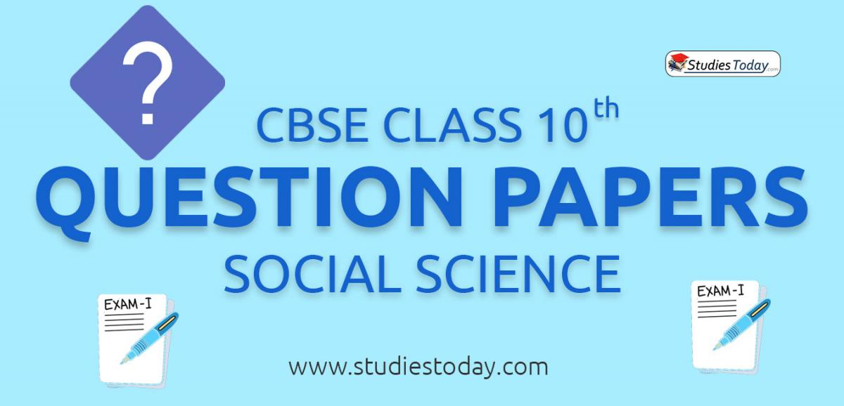 CBSE Class 10 Social Science Question Papers
