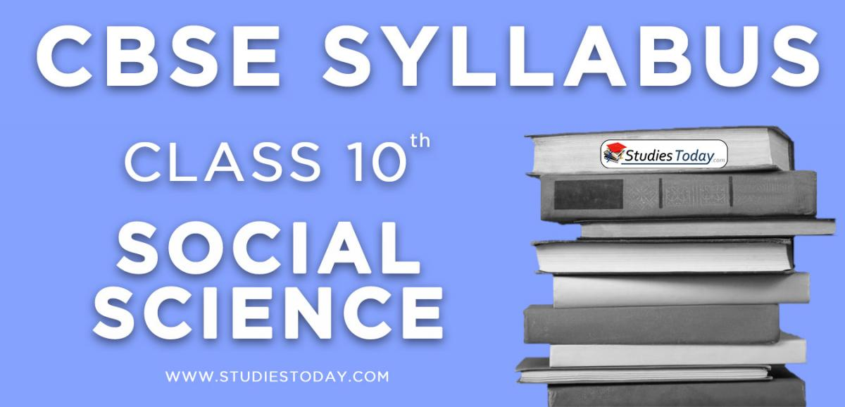 CBSE Class 10 Syllabus for Social Science 2020 2021