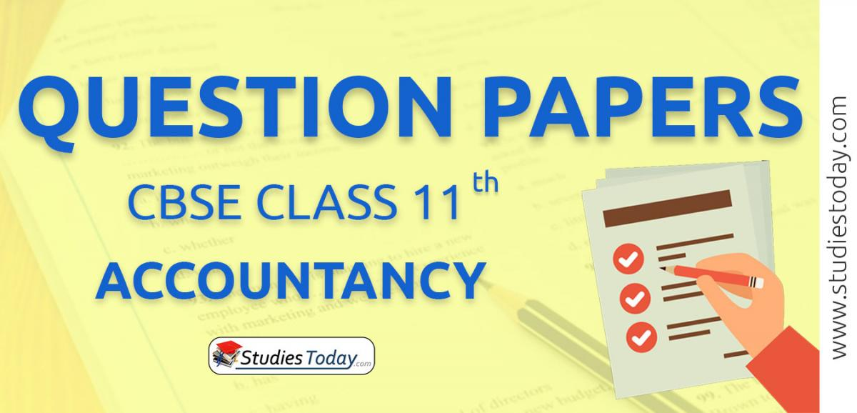 CBSE Class 11 accountancy Question Papers