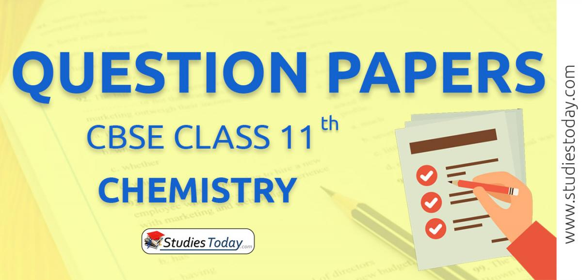 CBSE Class 11 Chemistry Question Papers