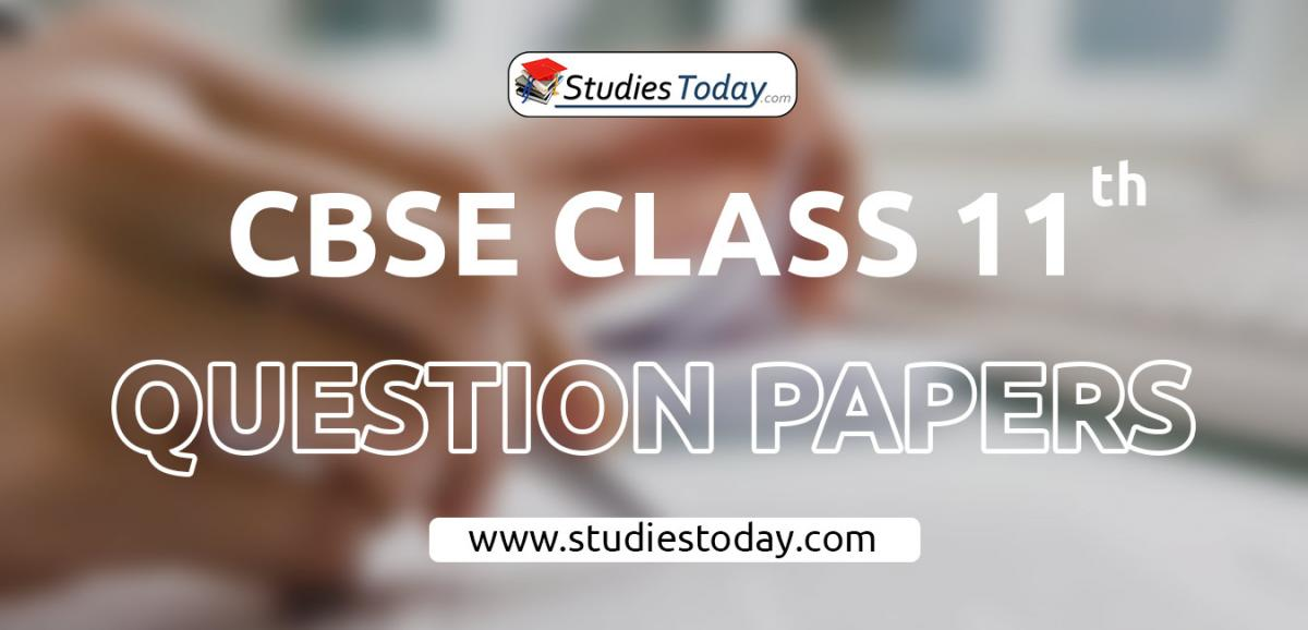 CBSE Class 11 Question Papers