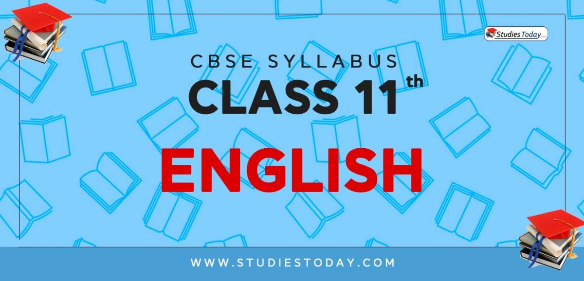 CBSE Class 11 Syllabus for English 2020 2021
