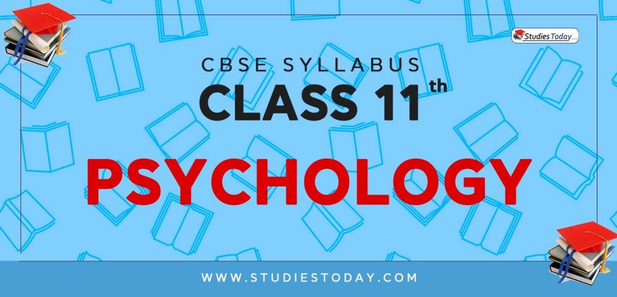 CBSE Class 11 Syllabus for Psychology 2020 2021