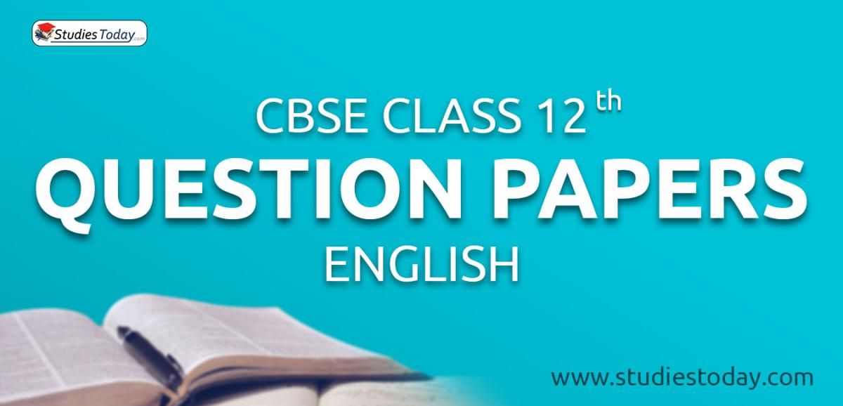 CBSE Class 12 English Question Papers