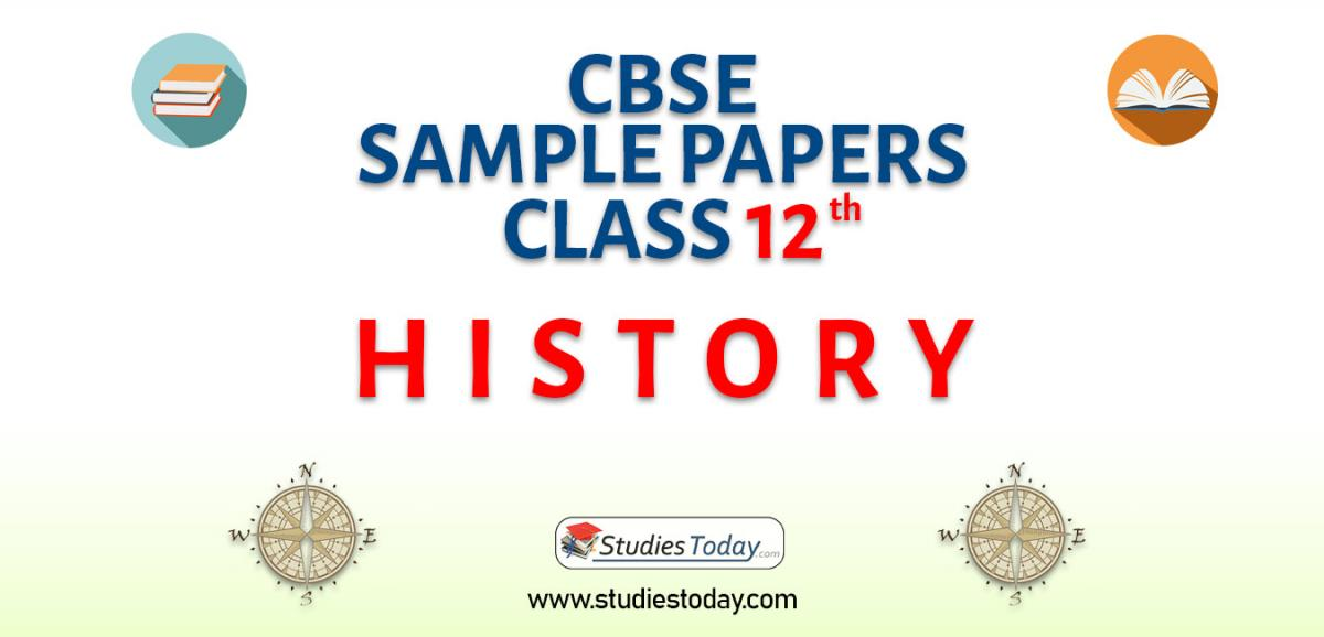 CBSE Class 12 History Sample Papers