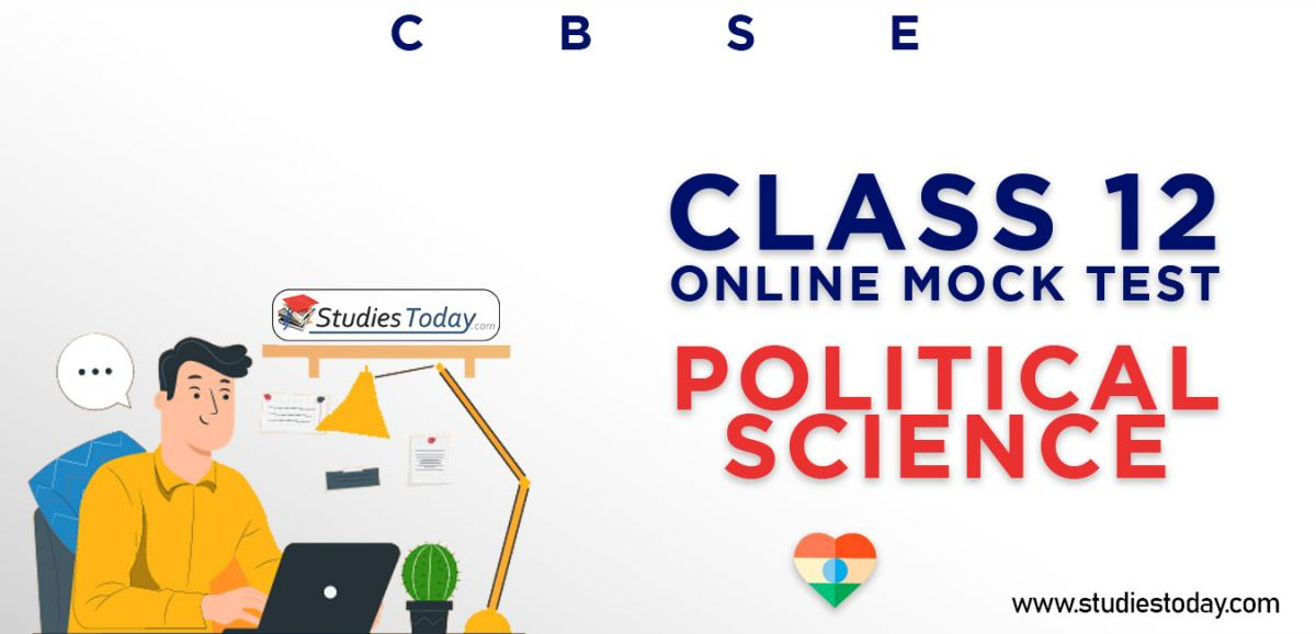 CBSE Class 12 Political Science Online Mock Test
