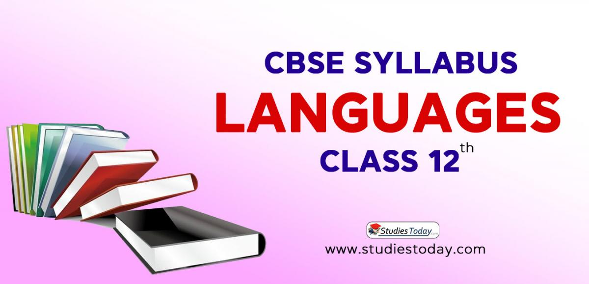 CBSE Class 12 Syllabus for Languages 2020 2021