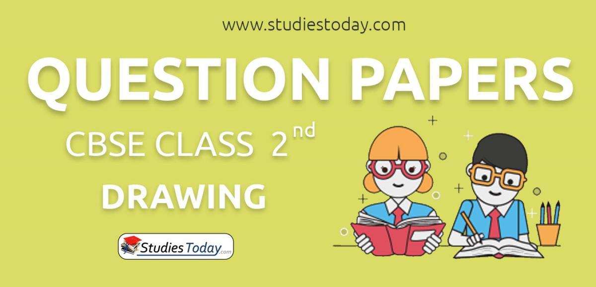 CBSE Class 2 Drawing Question Papers