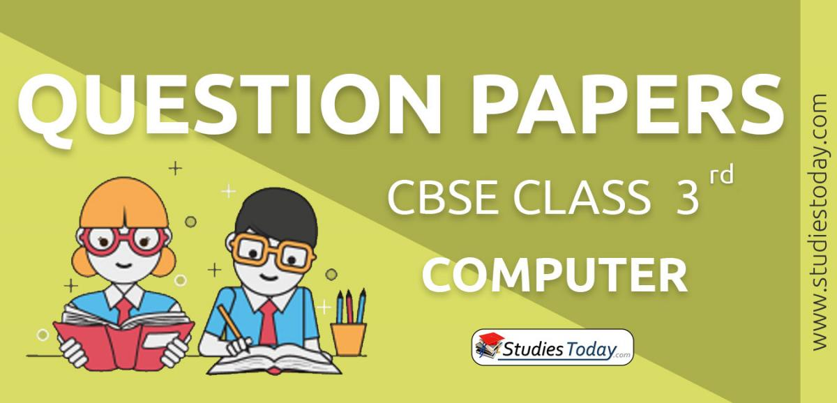 CBSE Class 3 Computer Question Papers