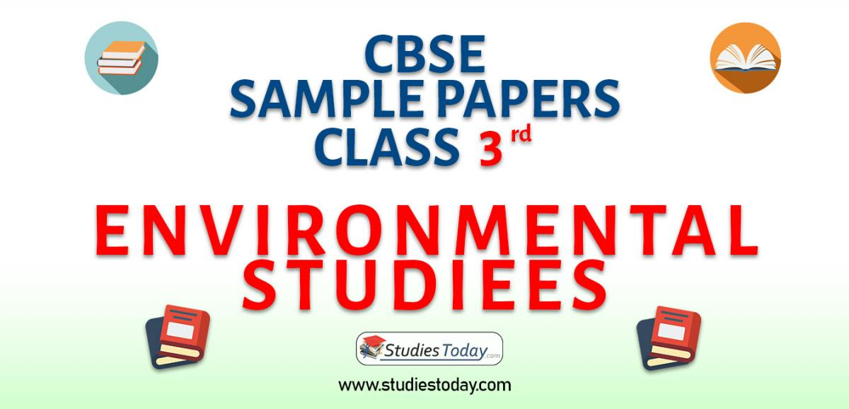 CBSE Sample Paper for Class 3 Environmental Studies
