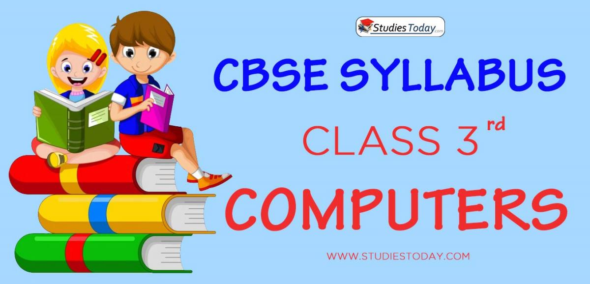 CBSE Class 3 Syllabus for Computers 2020 2021