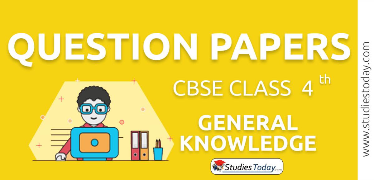 CBSE Class 4 General Knowledge Question Papers