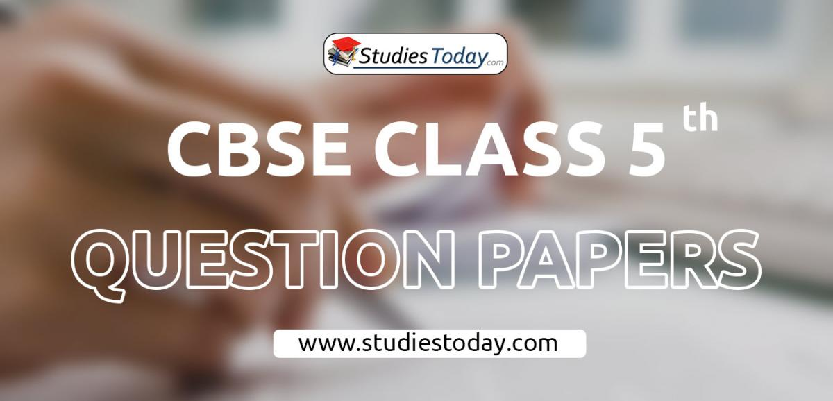 CBSE Class 5 Question Papers