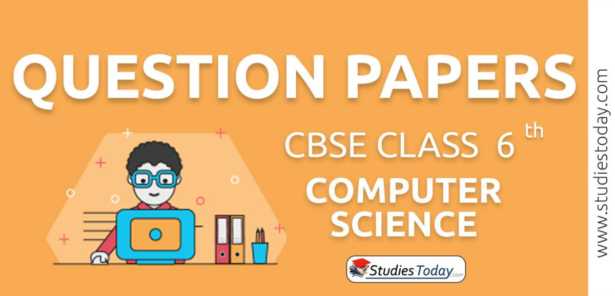 CBSE Class 6 Computer Science Question Papers