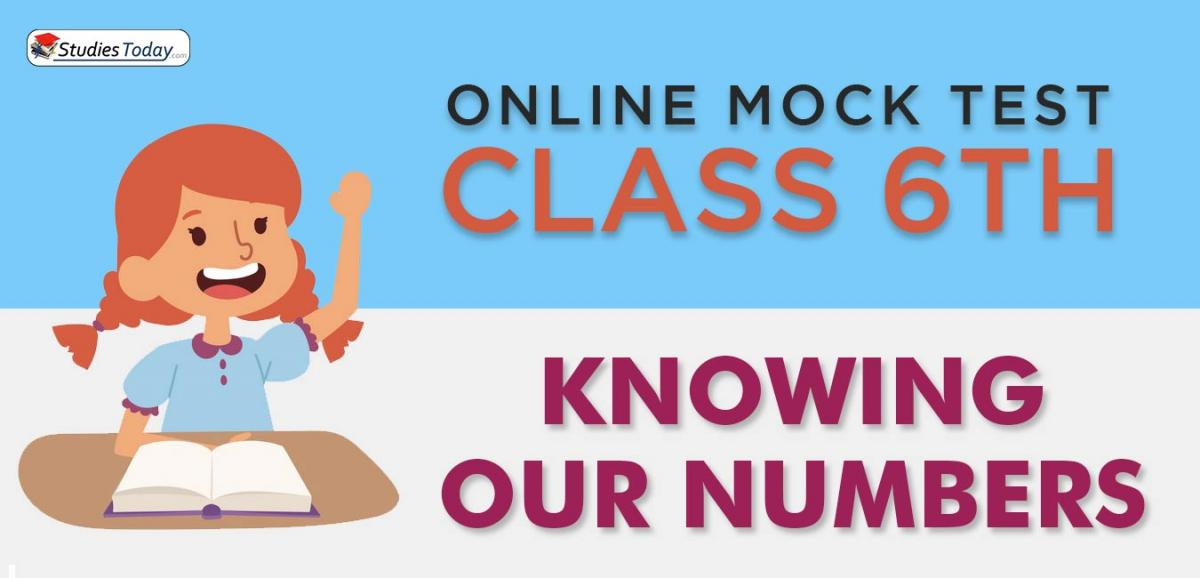 CBSE Class 6 Knowing our Numbers Online Mock Test
