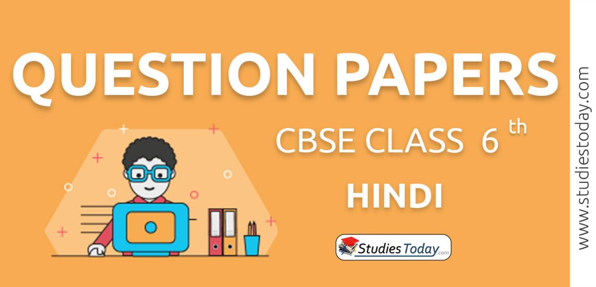 CBSE Class 6 Hindi Question Papers