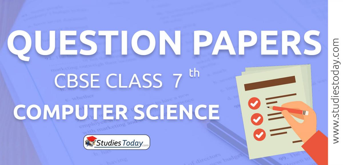 CBSE Class 7 Computer Science Question Papers