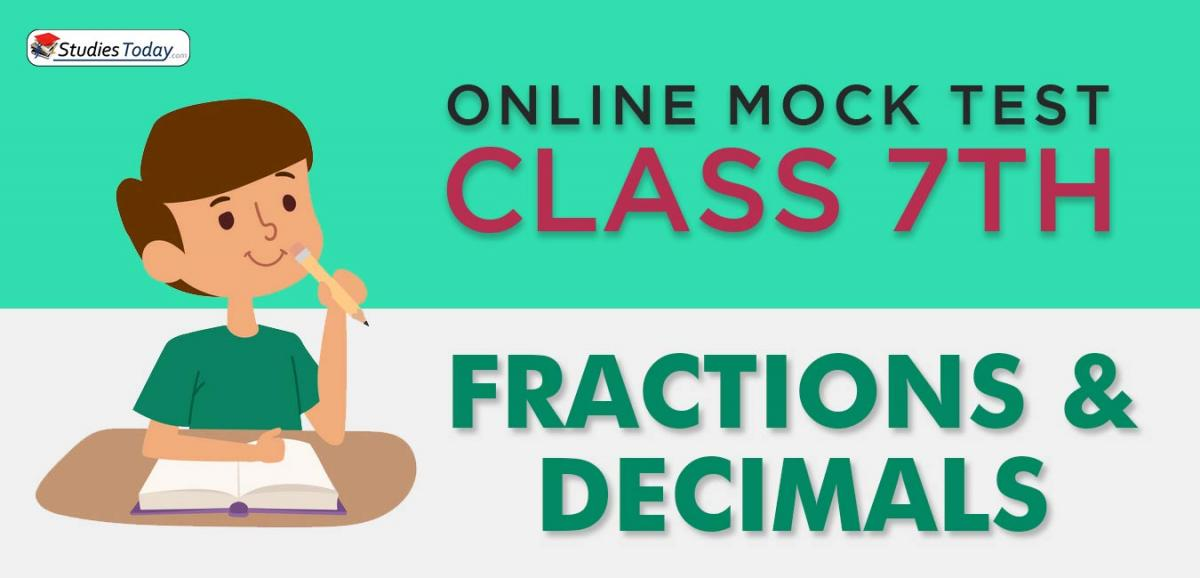 CBSE Class 7 Fractions and Decimals Online Mock Test