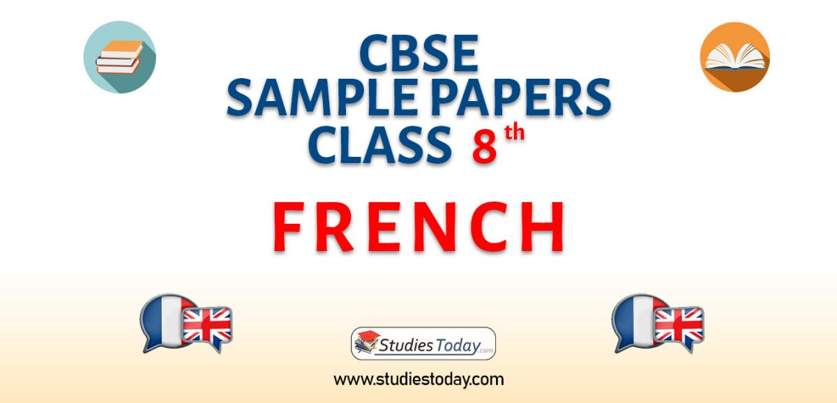 CBSE Sample Paper for Class 8 French