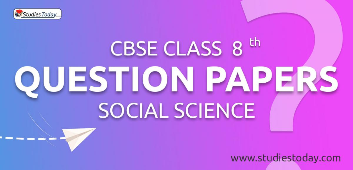 CBSE Class 8 Social Science Question Papers