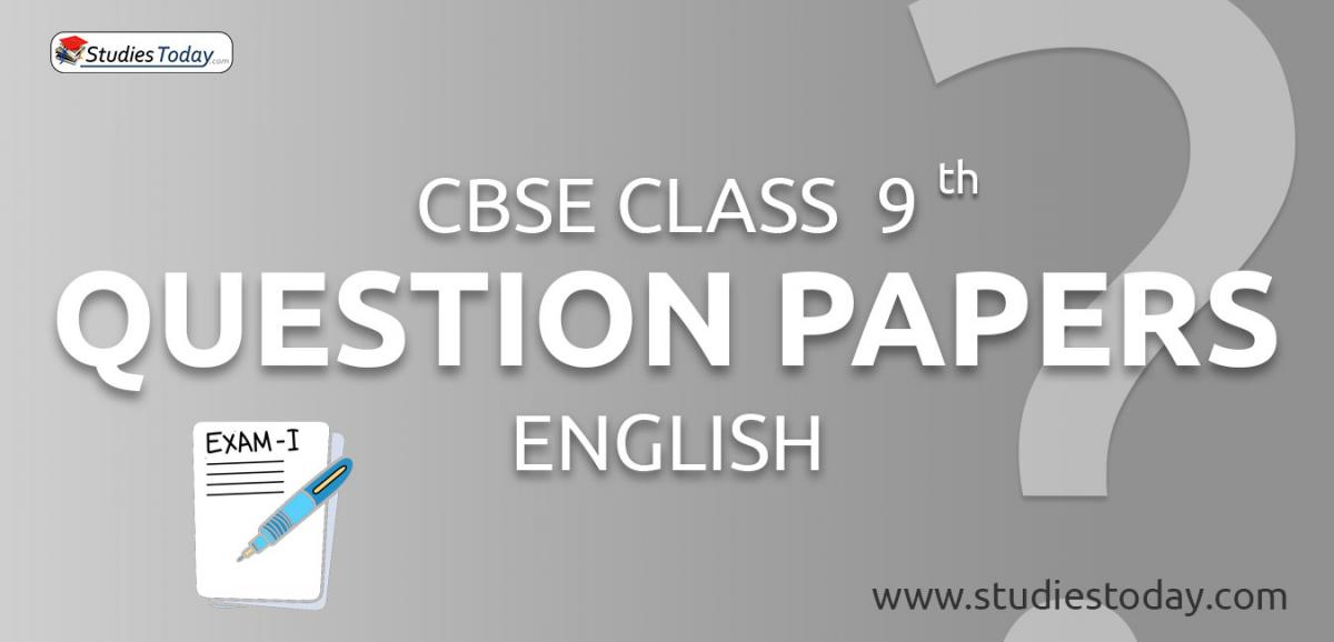 CBSE Class 9 English Question Papers