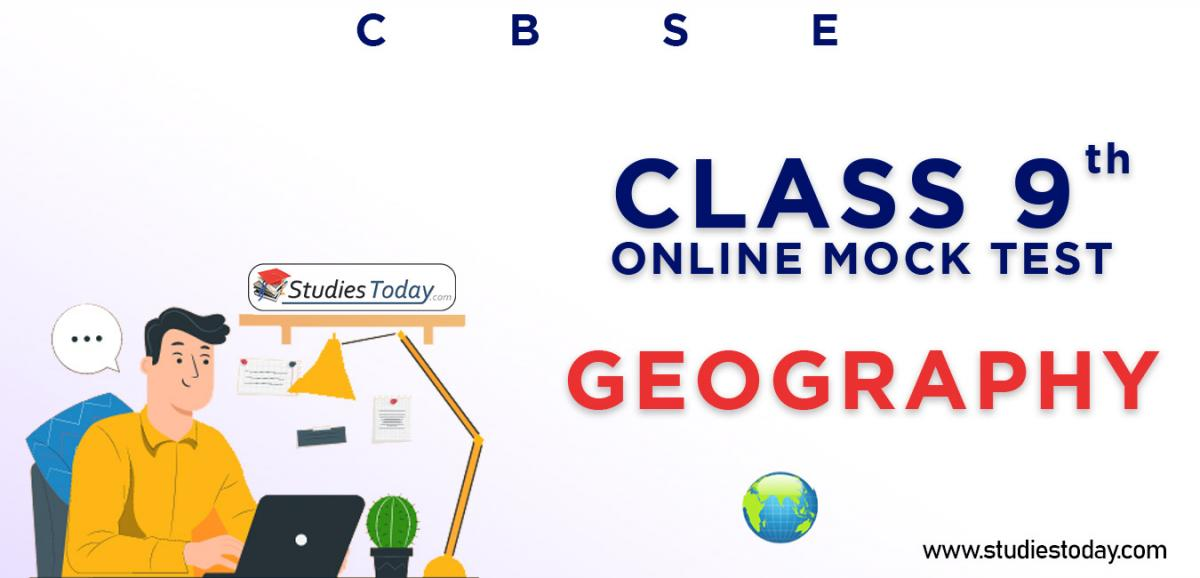 CBSE Class 9 Geography Online Mock Test