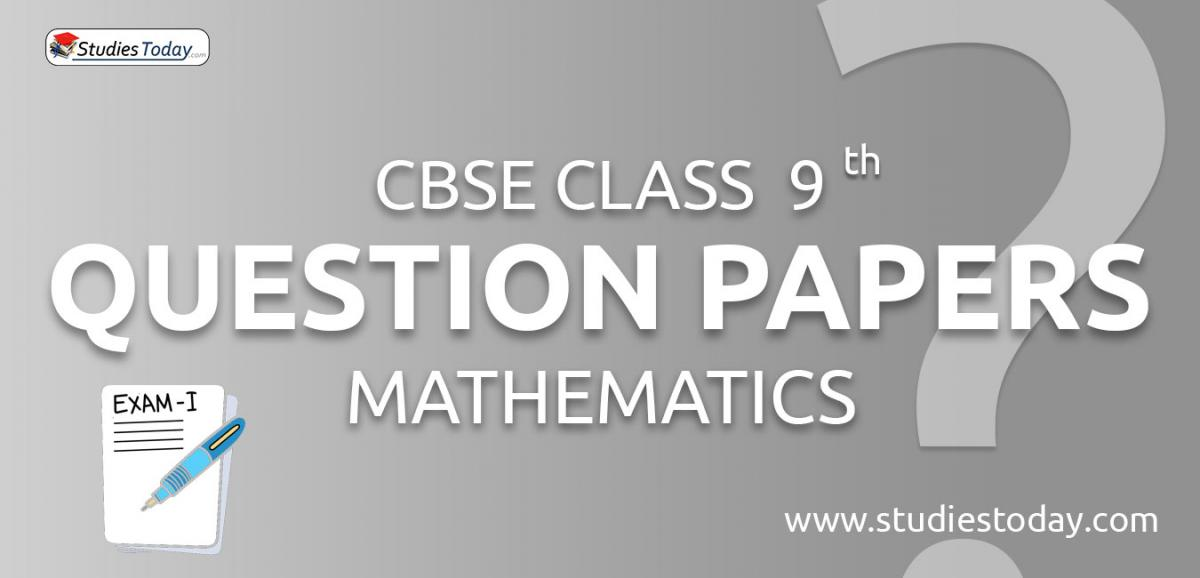 CBSE Class 9 Mathematics Question Papers