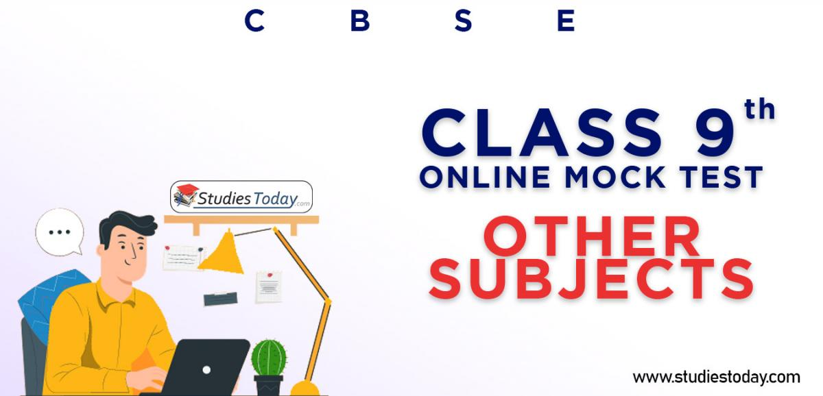 CBSE Class 9 Other Subjects Online Mock Test