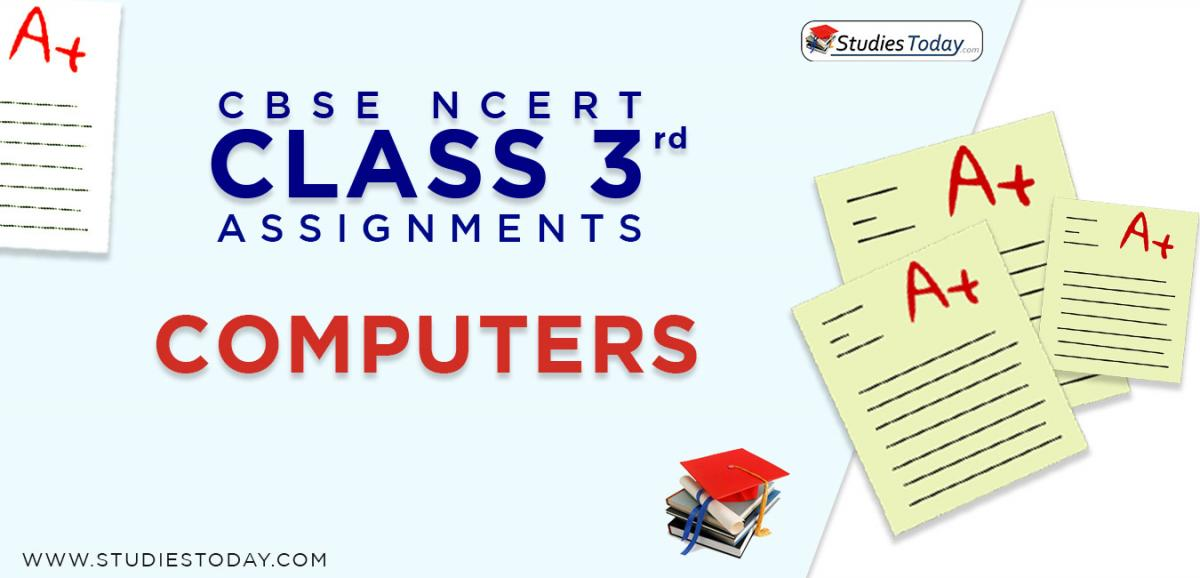 CBSE NCERT Assignments for Class 3 Computers