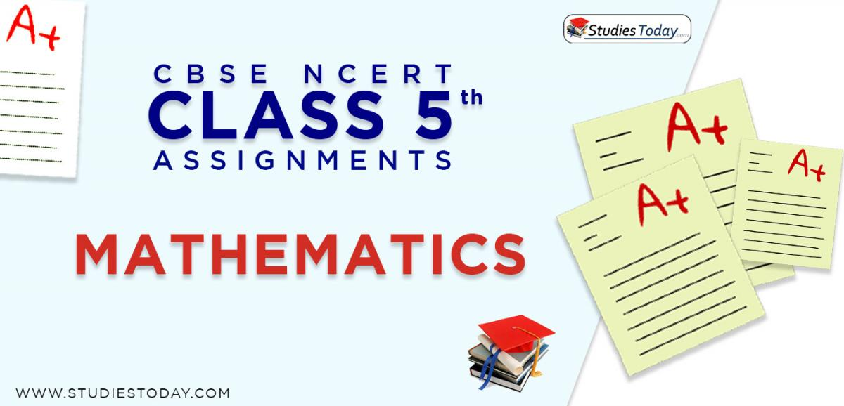 CBSE NCERT Assignments for Class 5 Mathematics