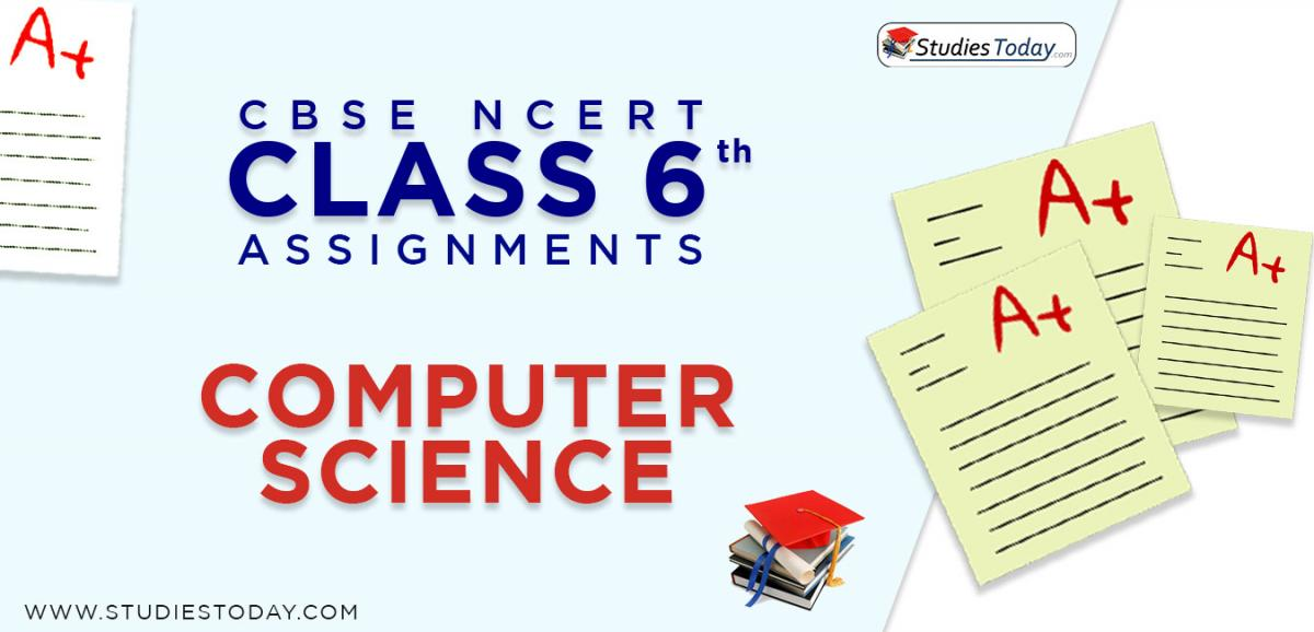 CBSE NCERT Assignments for Class 6 Computer Science