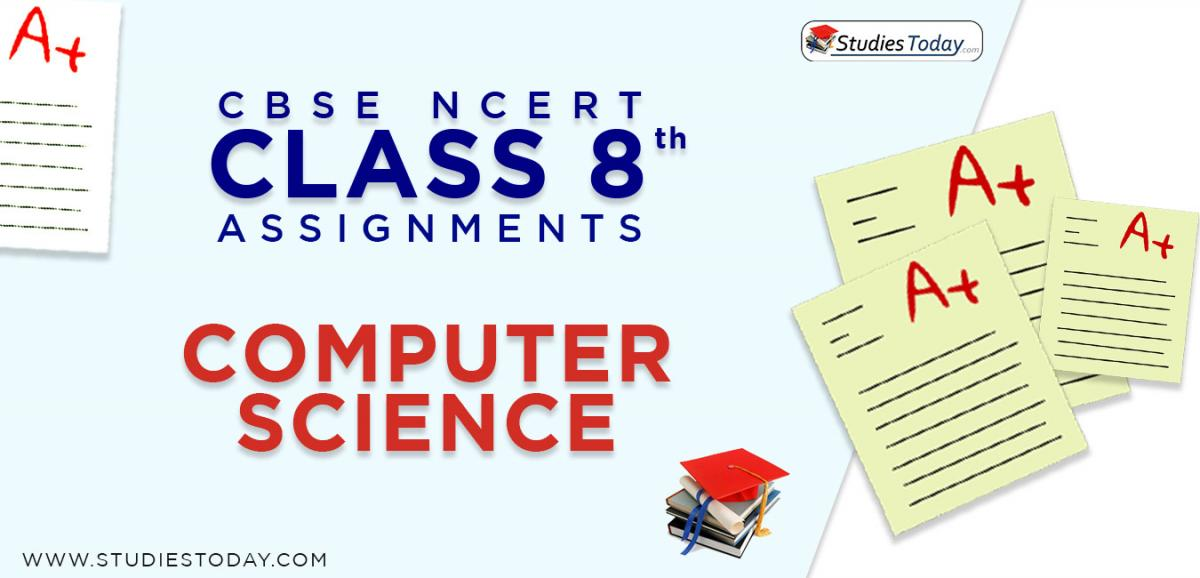 CBSE NCERT Assignments for Class 8 Computer Science