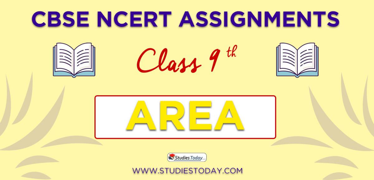 CBSE NCERT Assignments for Class 9 Area
