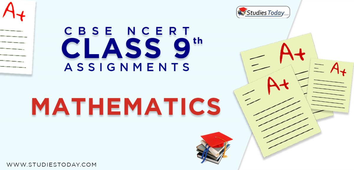 CBSE NCERT Assignments for Class 9 Mathematics