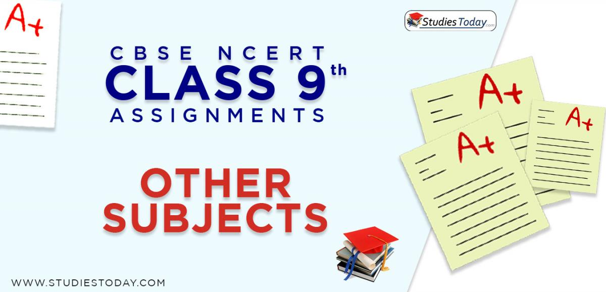 CBSE NCERT Assignments for Class 9 Other Subjects