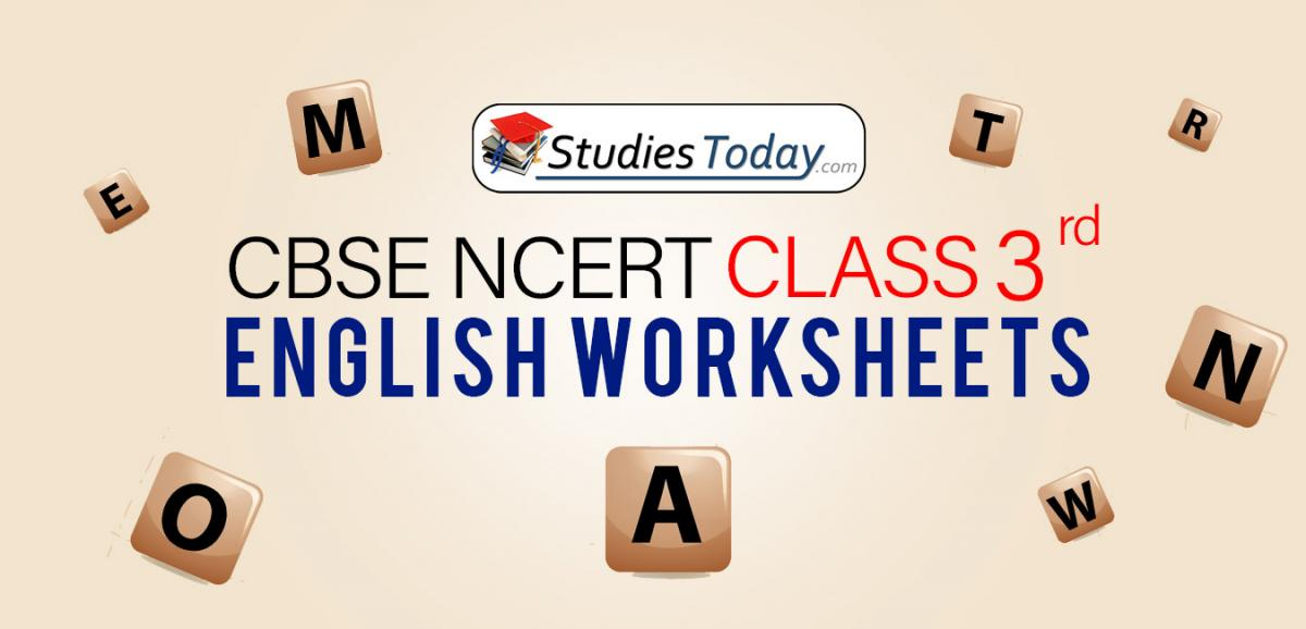 CBSE NCERT Class 3 English Worksheets