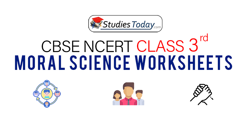 CBSE NCERT Class 3 Moral Science Worksheets