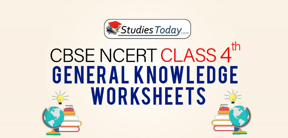 CBSE NCERT Class 4 General Knowledge Worksheets