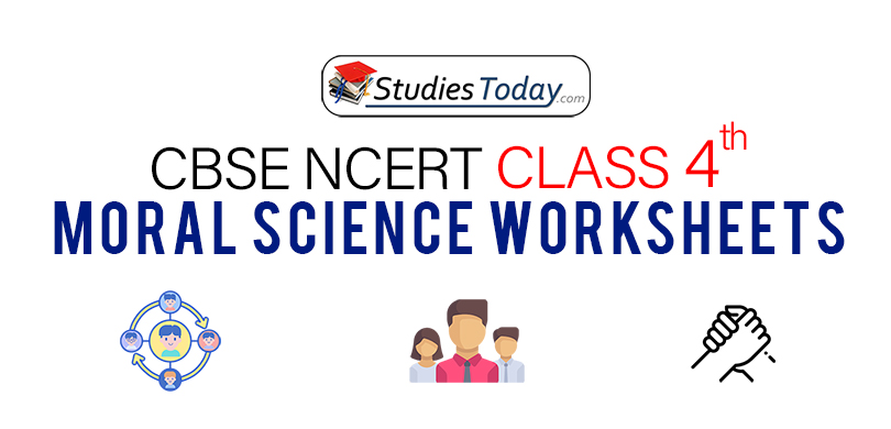CBSE NCERT Class 4 Moral Science Worksheets
