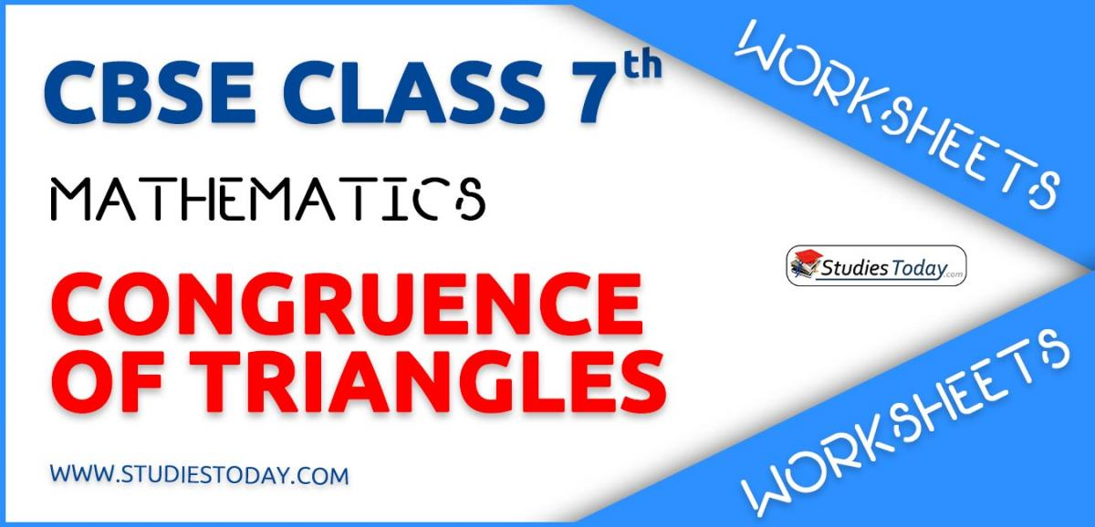 CBSE NCERT Class 7 Congruence of Triangles Worksheets