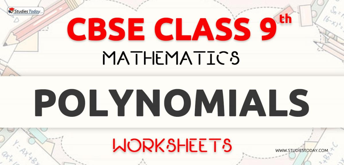 CBSE NCERT Class 9 Polynomials Worksheets