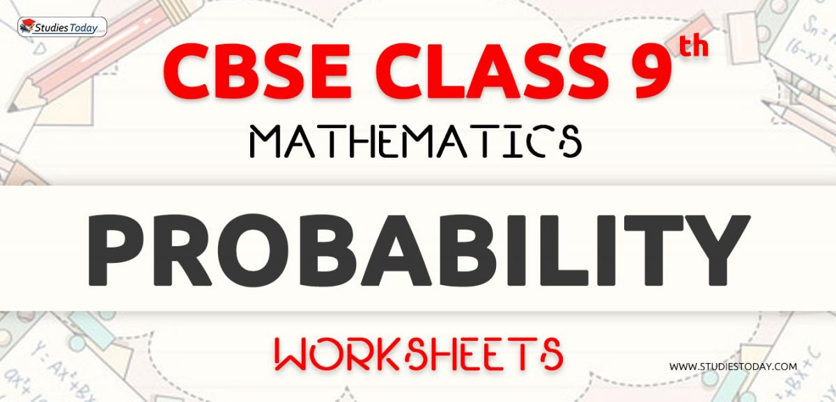CBSE NCERT Class 9 Probability Worksheets