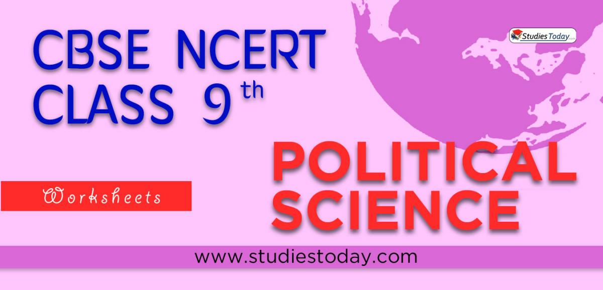 CBSE NCERT Class 9 Political Science Worksheets